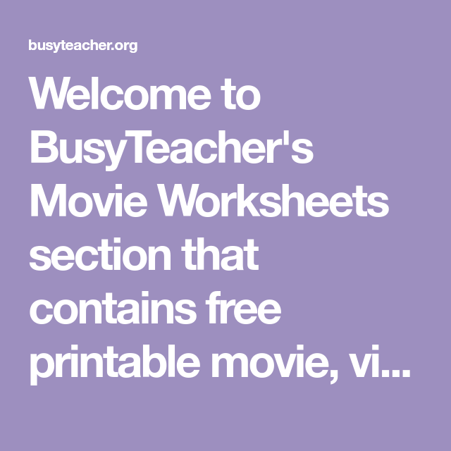 Welcome to BusyTeacher's Movie Worksheets section that contains free ...