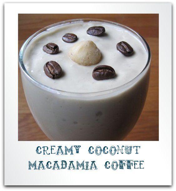 Primal/Paleo Low Carb Smoothie Recipe: Creamy Coconut Macadamia Coffee - No Stevia for 21dsd