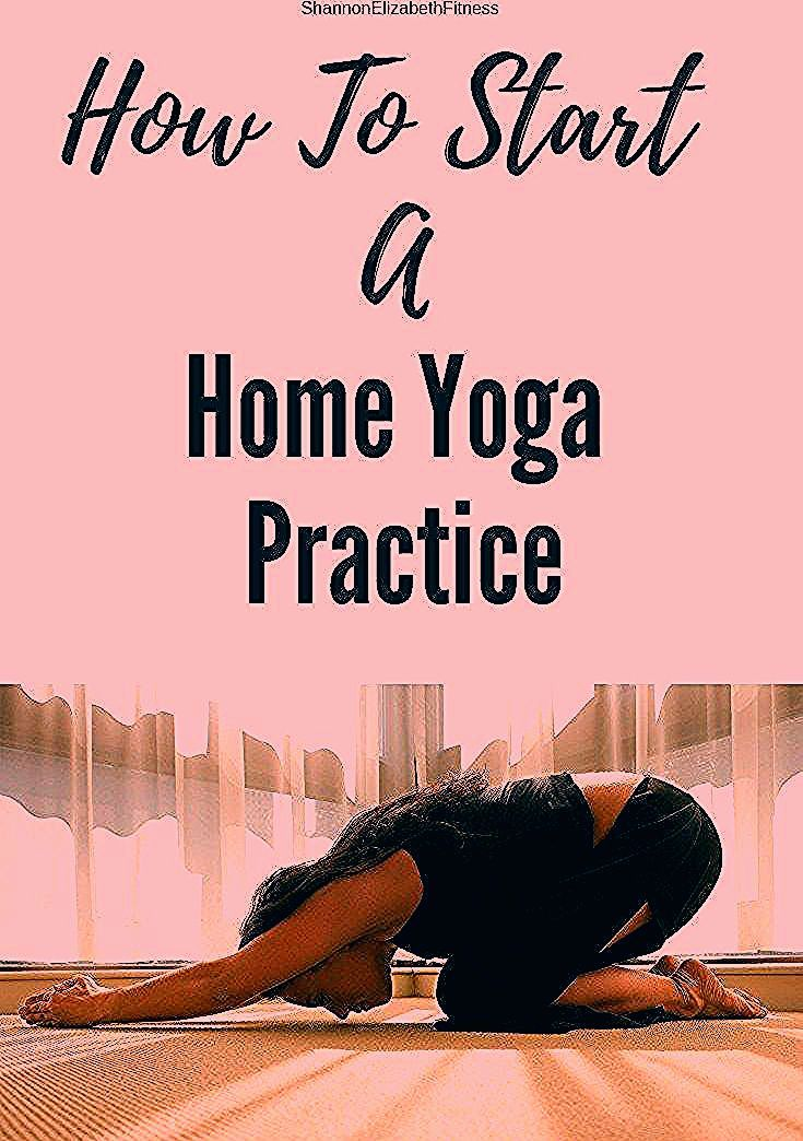 How To Start A Home Yoga Practice | Shannon Elizabeth Fitness ,  #Elizabeth #Fitness #home #Practice...