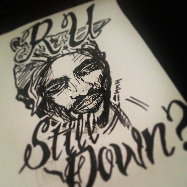2pac version 2! Dinner doodle R U Still Down? #2pac #makaveli #rustilldown #tattoo #font #sharpie #posca
