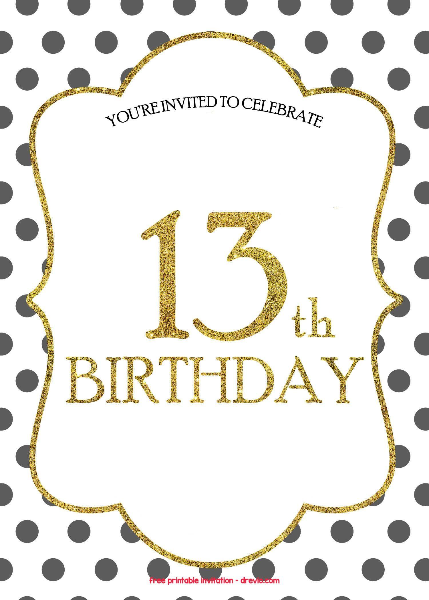 Free 13th Birthday Invitations Templates 13th Birthday Invitations Birthday Party Invitations Printable Printable Birthday Invitations