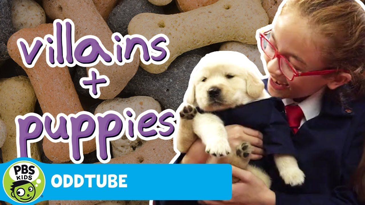 ODDTUBE Villains and a Puppies So. Much. Jam. Pbs