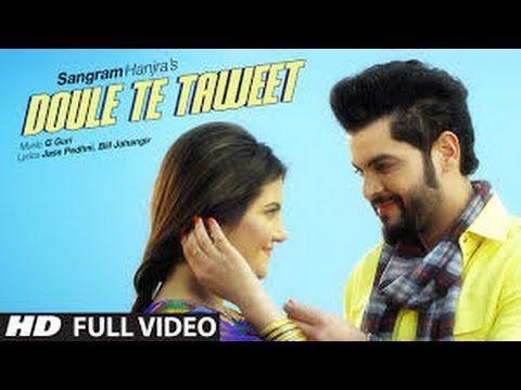 Sangram Hanjra Doule Te Taweet Full Video G Guri New Punjabi Song 2016 Songs Sangram Hanjra 90s Hit Songs