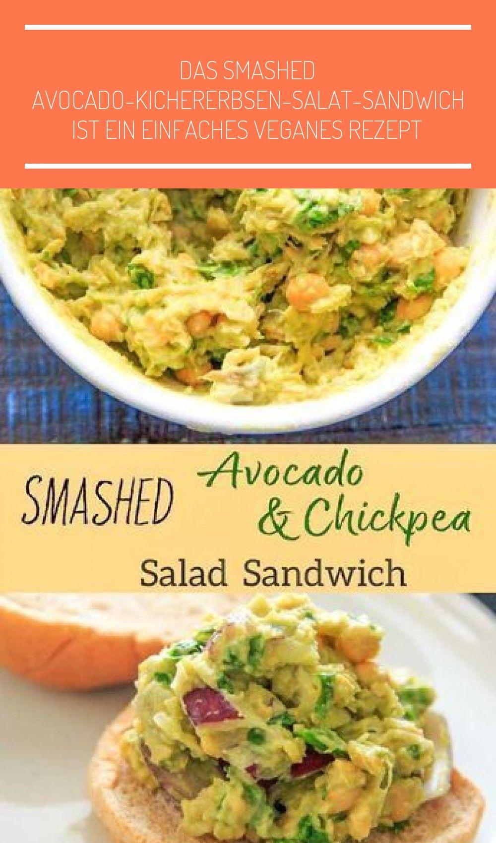 Das Smashed Avocado-Kichererbsen-Salat-Sandwich ist ein einfaches veganes Rezept ... - Chickpea Sal