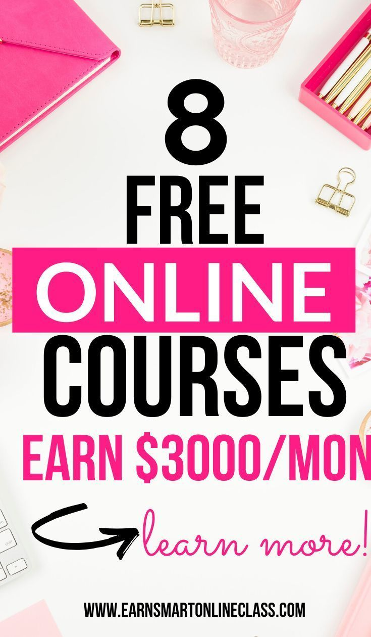 Get Free Course Need free online courses to start working from home and earn good money while at it Great Get these 9 free online courses perfect for beginners I earn ove...