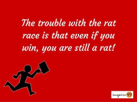Society Quotes Rat Race Quote Trouble With Rat Race Being In A Rat Race Winning .