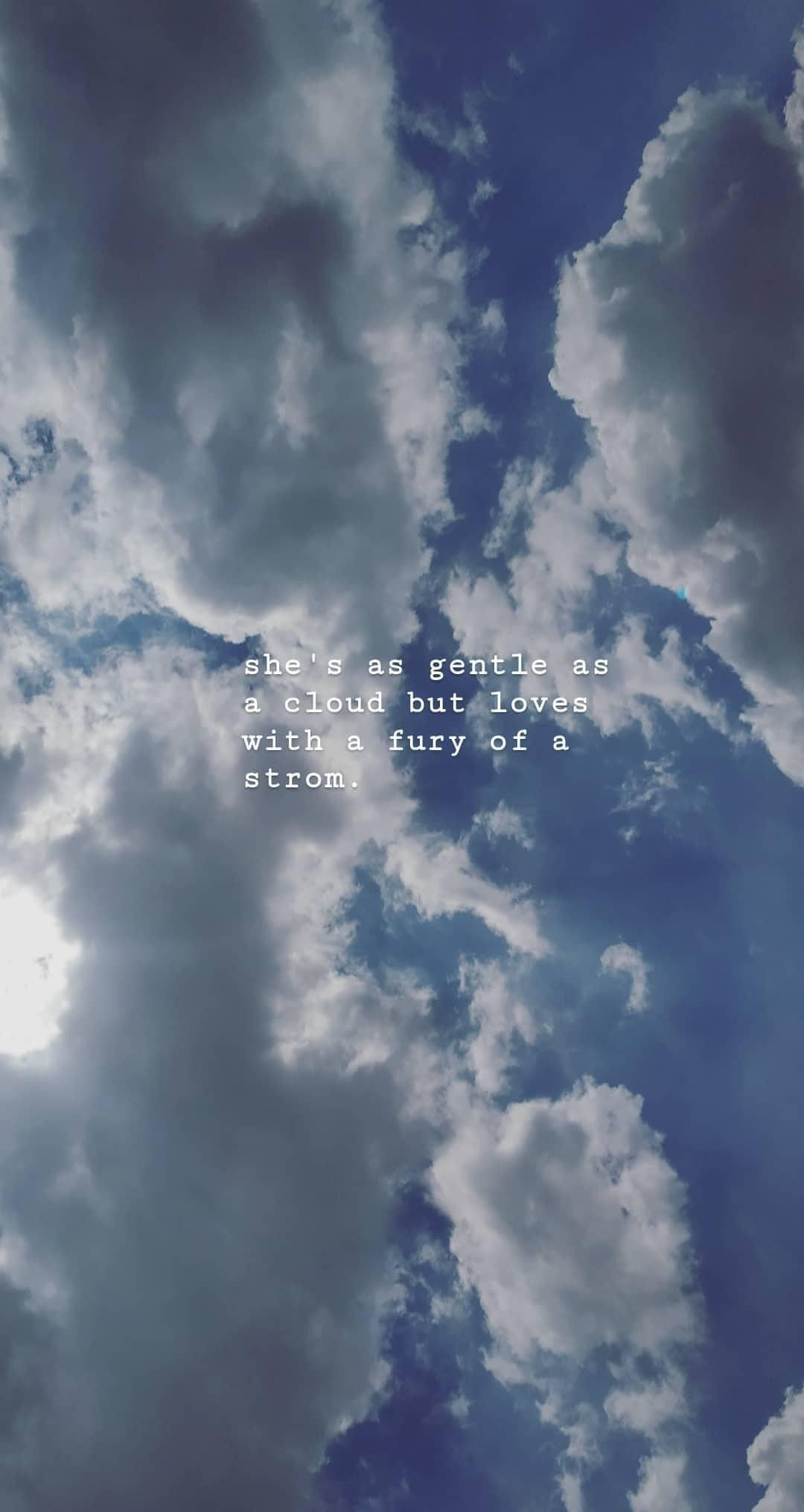 clouds quotes she love storm gentle sky quotes cloud