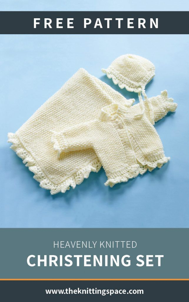 Heavenly Knitted Christening Set [FREE Knitting Pattern ...