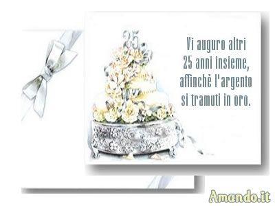 Risultati Immagini Per Immagini Auguri 25 Anni Di Matrimonio