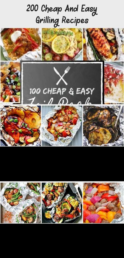 200 Cheap and Easy Grilling Recipes #summer #grilling #food #recipes #dinner #dinnerrecipesWithGroundBeef #Uniquedinnerrecipes #Fancydinnerrecipes #dinnerrecipesGlutenFree #Paleodinnerrecipes #foodrecipescheap