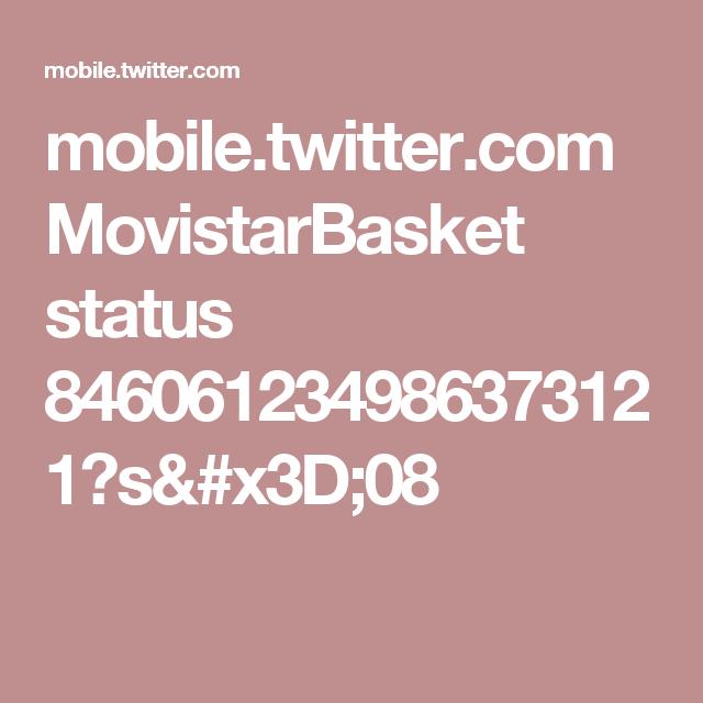 mobile.twitter.com MovistarBasket status 846061234986373121?s=08