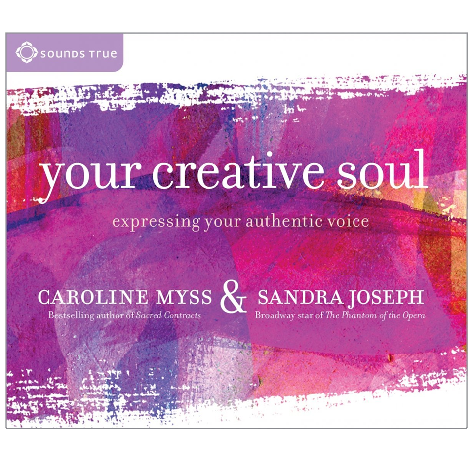Your Creative Soul: Expressing Your Authentic Voice, a 4-CD TEACHING PROGRAM co-created with New York Times bestselling author, Caroline Myss.  www.sandrajoseph.com