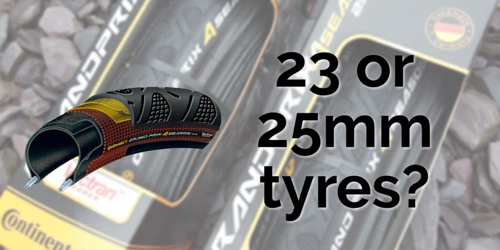 a6fe427b38967b 23 or 25 tyres