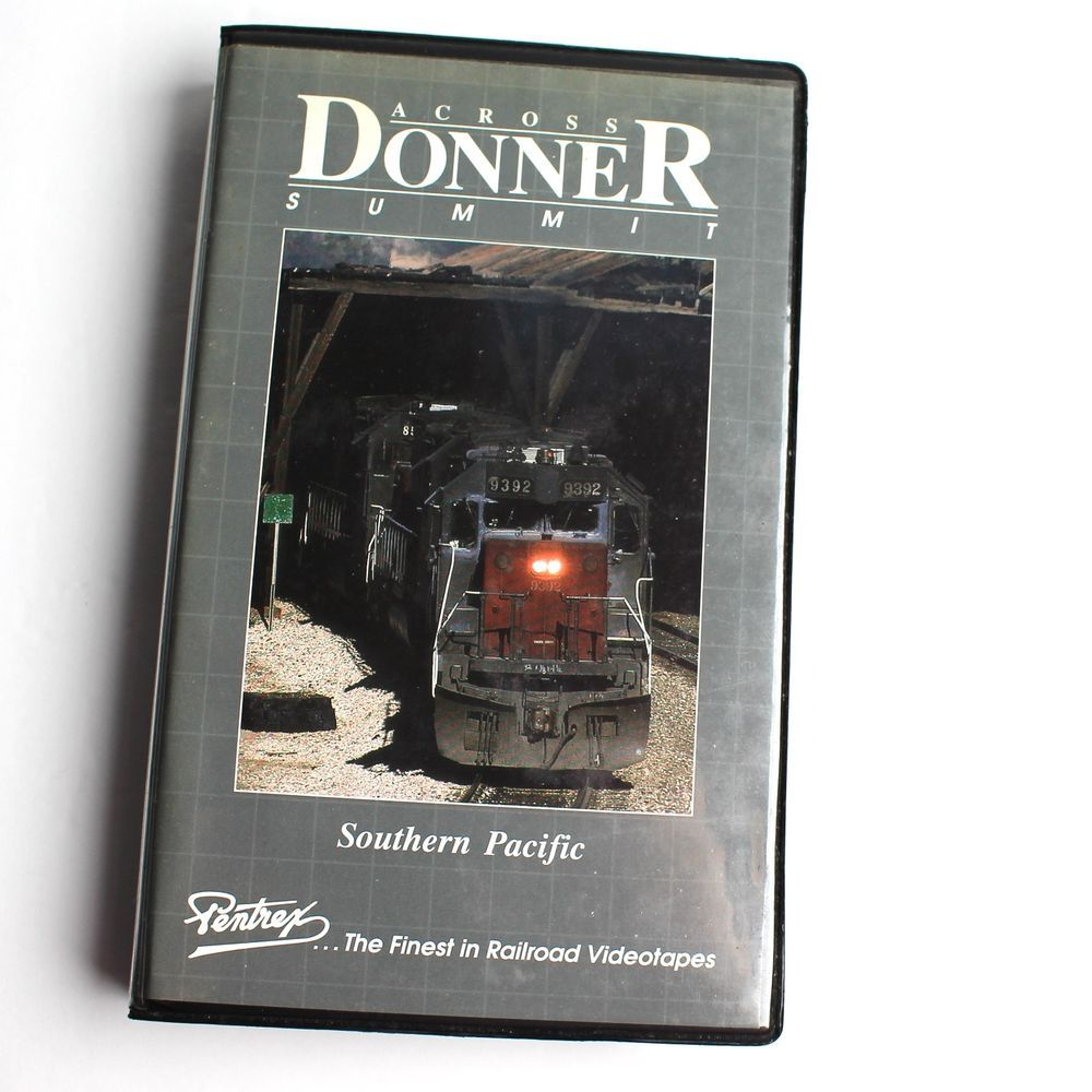 Across Donner Summer Southern Pacific VHS Pentrex 2 Hours Trains Railroads