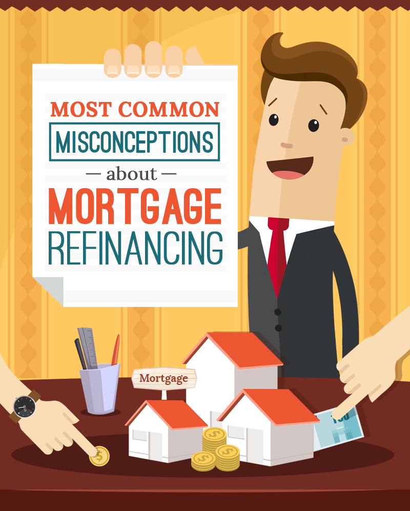Debunking The Most Common Misconceptions About Mortgage