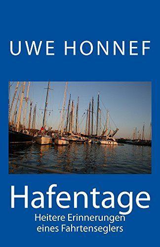 Hafentage von Uwe Honnef! Gratis lesen bei Kindleunlimited.
