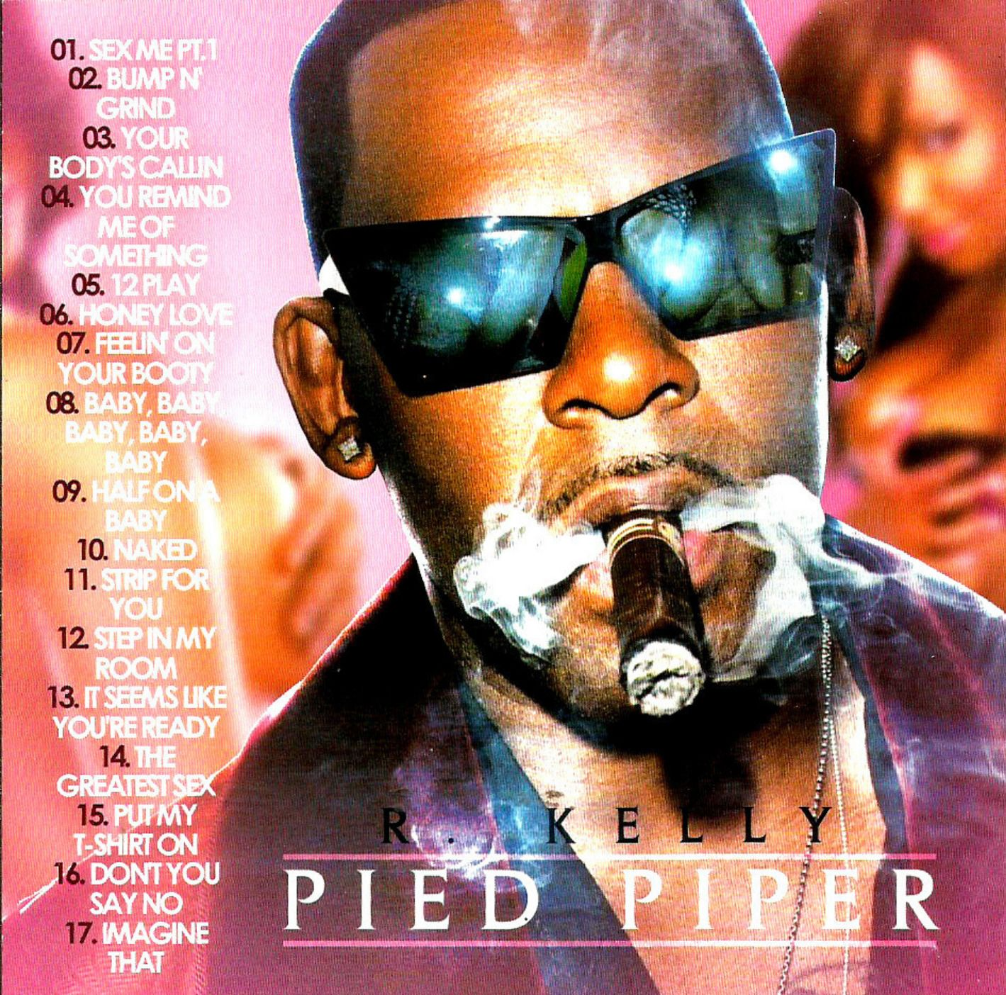 Best of R  Kelly Pied Piper Mix MP3 Download | PressureMP3