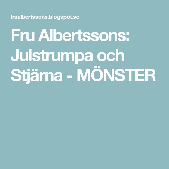 Fru Albertssons: Julstrumpa och Stjärna - MÖNSTER | Watches | Pinterest