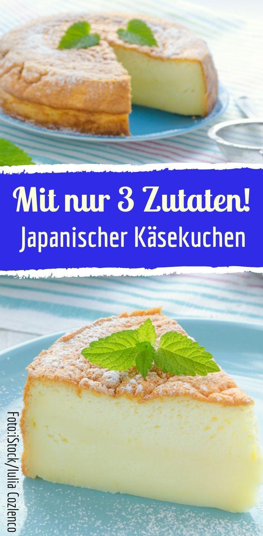 Japanischer Käsekuchen mit nur drei Zutaten Japanischer Käsekuchen mit nur drei Zutaten -