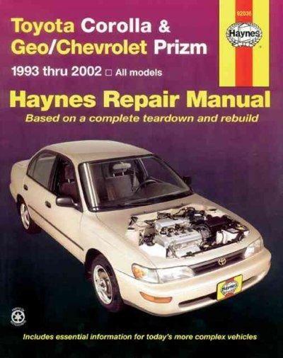 Toyota Corolla And Geo Chev Prizm Auto Repair Manual 93 02 Toyota Corolla Repair Manuals Toyota