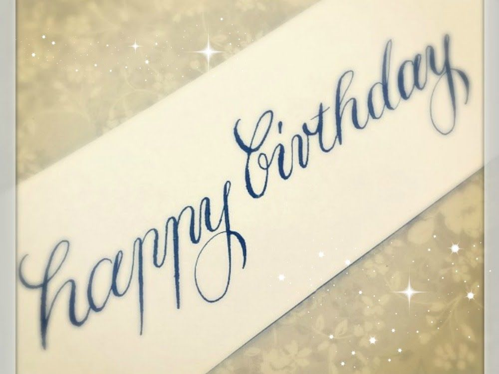 Modern Calligraphy How To Write Happy Birthday For Beginners