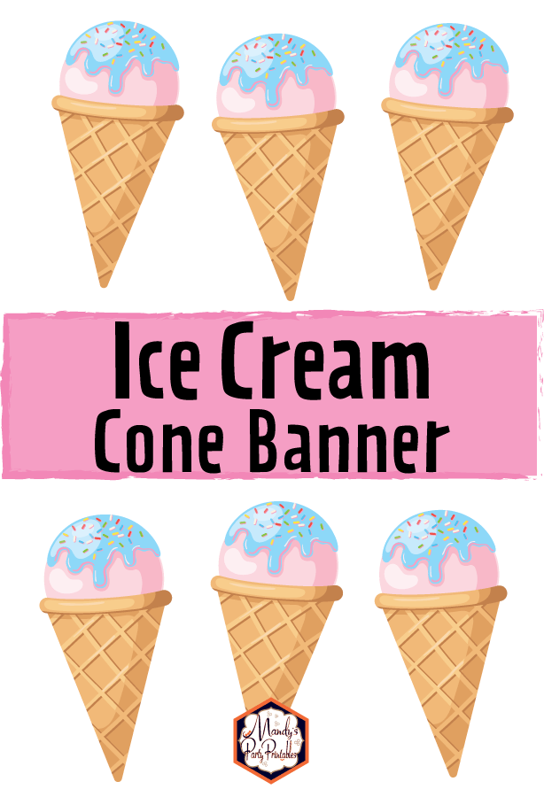 image relating to Printable Ice Cream Cones titled Printable Ice Product Cone Banner Totally free Birthday Get together