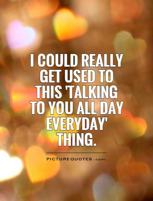 Talking To You Quotes Quotesgram New Relationship Quotes New Love Quotes New Beginning Quotes