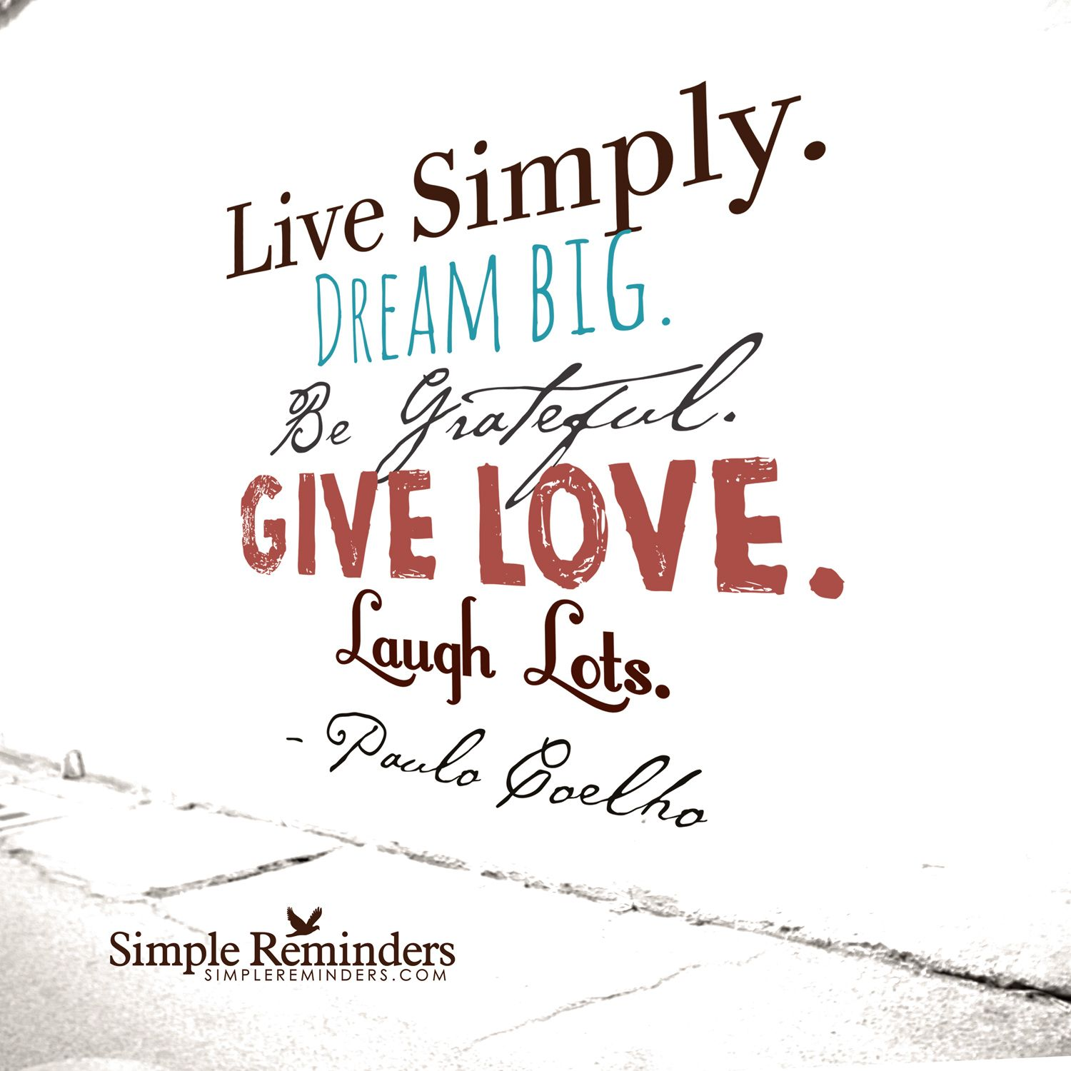 Live Love Laugh Quotes Dream Big Live Simplydream Bigbe Gratefulgive Lovelaugh