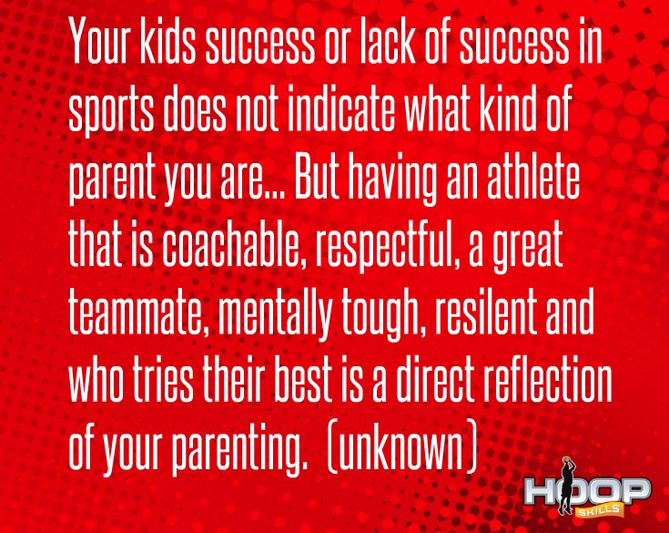 Your Kids Success Or Lack Of Success In Sports Does Not Indicate What Kind Of Parent You Are Inspirational Sports Quotes Sportsmanship Quotes Athlete Quotes