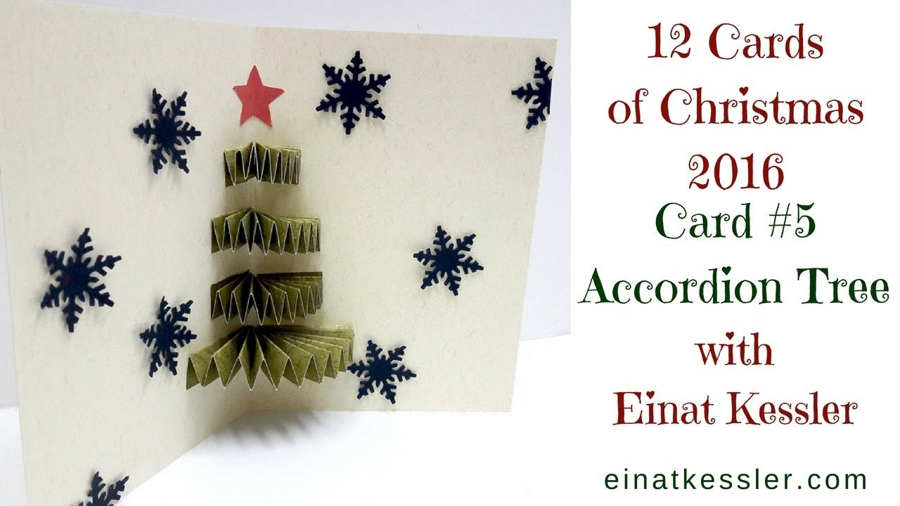 12 Cards Of Christmas Accordion Tree Card Tutorials Pinterest