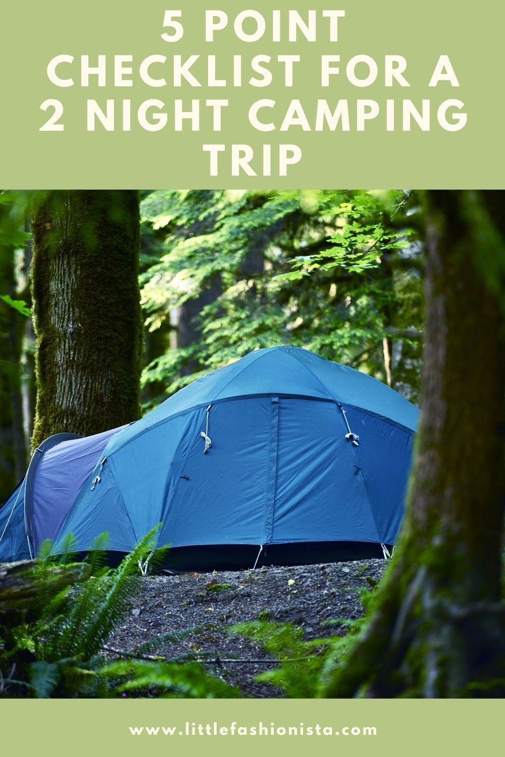 5 Point Checklist For A 2 Night Camping Trip In 2020 Camping Trips Camping Trip