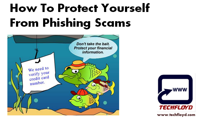 How To Protect Yourself From Phishing Scams How to