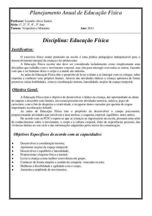 Planejamento Anual de Educação Física Professor: Leandro