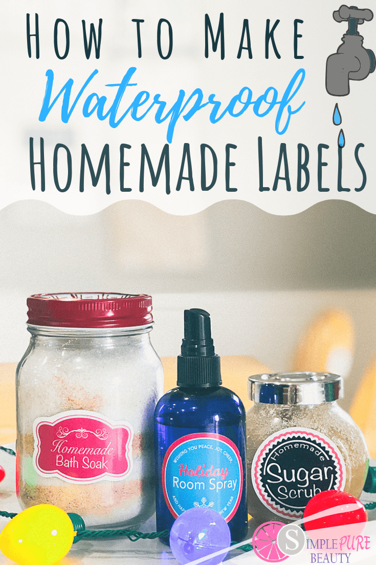 How To Make Waterproof Labels For Bottles And Jars Waterproof Labels Diy Labels Bottle Labels Diy