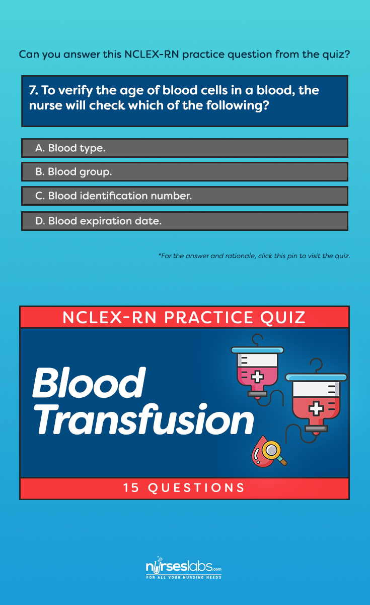 Nclex quiz blood transfusion and administration 15 questions assess your readiness for the nclex rn examination by answering these practice questions about blood xflitez Gallery