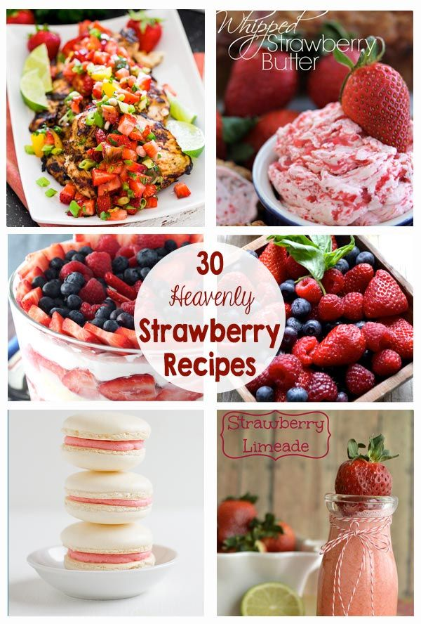 30 Strawberry Recipes - drinks, salads, chicken, desserts, cookies... So many great strawberry recipes for summer.