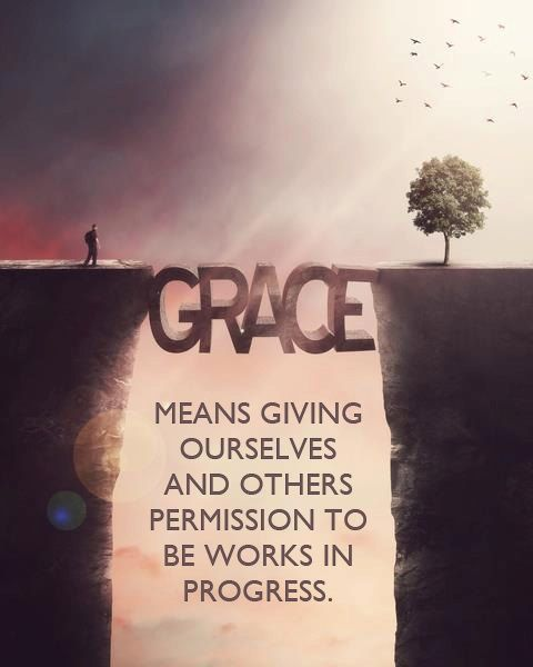 grace giving ourselves and others permission to be works in