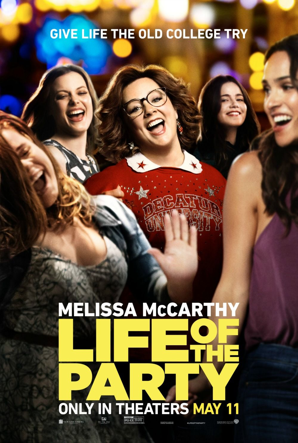 Life Of The Party In Theaters Mother S Day Weekend With Images