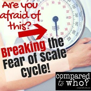 Are you AFRAID of the scale? Read this totally honest post from a woman who battles her body image and is finding new hope! From Compared to Who?