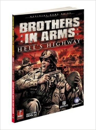 Brothers in Arms: Hell's Highway: (Prima Official Game Guides