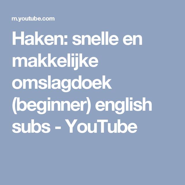 Haken Snelle En Makkelijke Omslagdoek Beginner English Subs