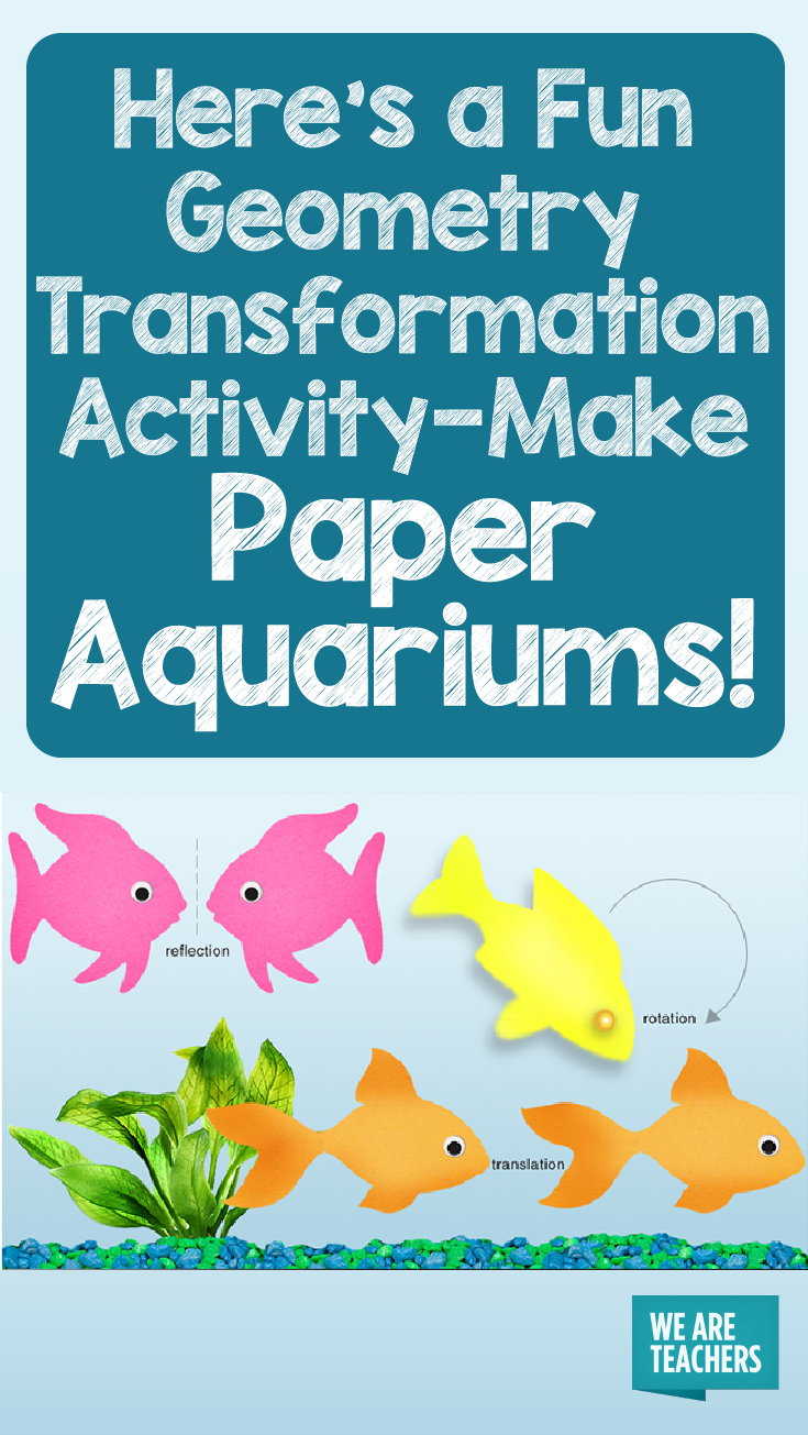 Here\'s a Fun Geometry Transformation Activity—Make Paper Aquariums ...