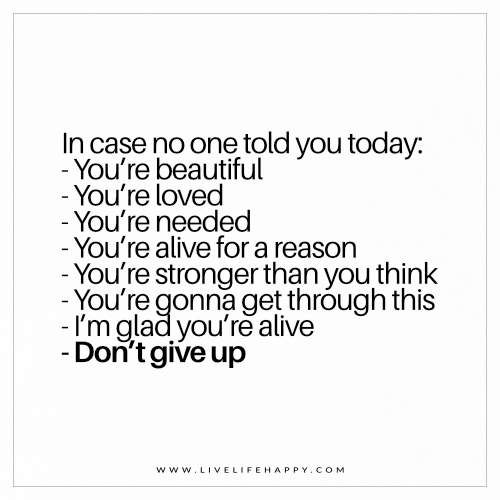 In Case No One Told You Today You Re Beautiful You Re: In Case No One Told You Today (Live Life Happy)