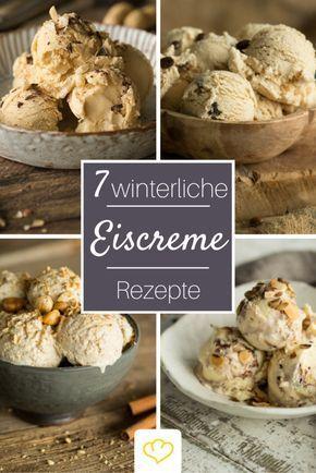 Wintereis Rezepte: 24 traumhaft-cremige Leckereien