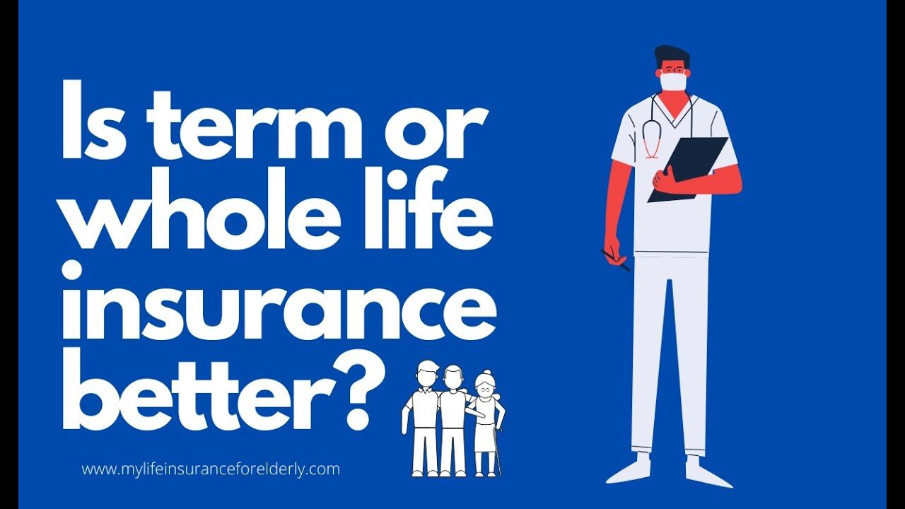 Term Vs Whole Life Insurance Which To Choose In 2020 Whole Life Insurance Term Life Life