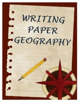 writing paper geography geography social studies and teaching  writing paper geography