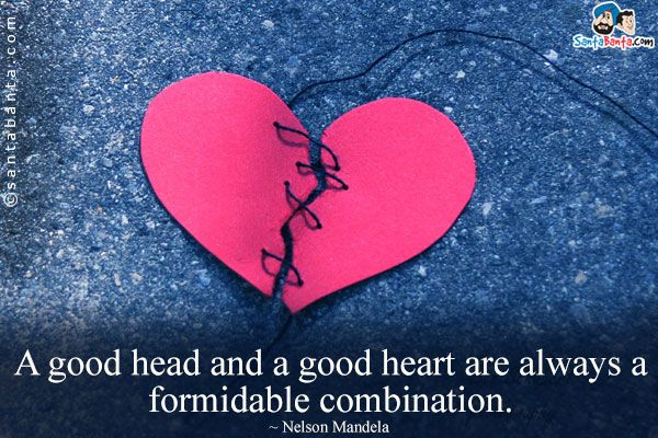 Good head and heart