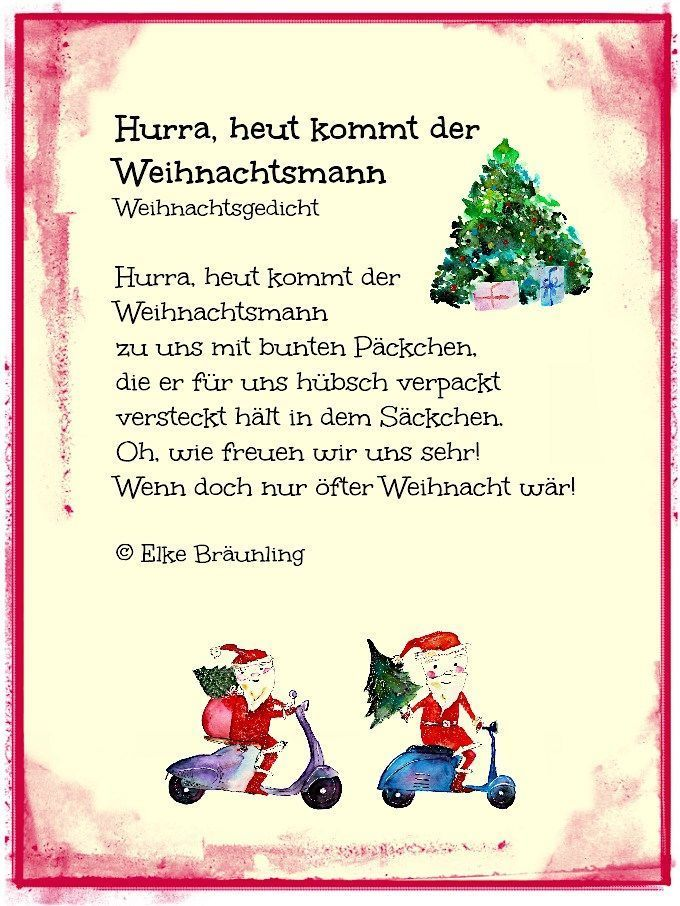 Weihnachten Spruch Hurra Heut Kommt Der Weihnachtsmann Weihnachtsgedicht Hurra Heut In 2020 Weihnachtsgedichte Gedicht Weihnachten Kindergedichte Weihnachten