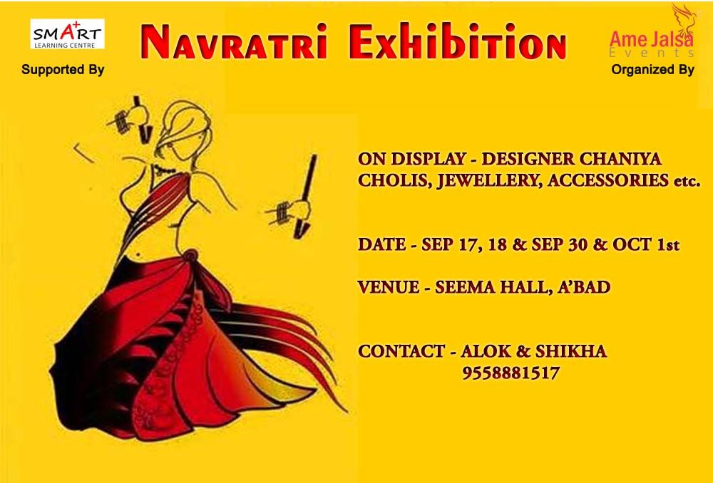 Inviting Amdavadis To Navratri Exhibition A Beautiful Amalgamation Of Trends Traditions Exhibition Poster Learn Art Poster Design