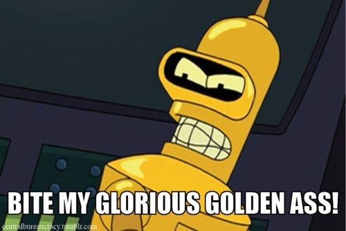 Image result for futurama glorious golden ass